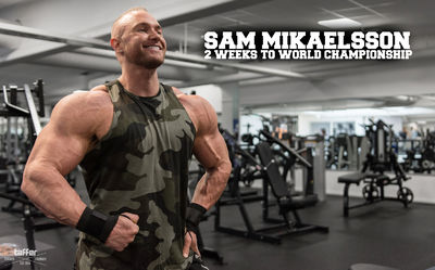SAM MIKAELSSON | 2 WEEKS OUT |